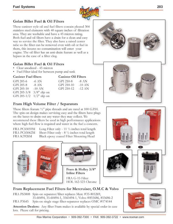 [NRIO_4796]   Golan Fuel & Oil Filters, Fram PCS5059M, PCS5062M, K3926M Spin-on Marine Fuel  Filter Water Separaters, Fram inline Fuel Filters, PS2808 & P3645 for  Mercruiser, Volvo, OMC | Fram 3 8 Fuel Filter |  | Rex Marine
